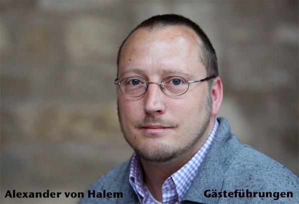 Alexander von Halem - Gästeführer Weinerlebnis Franken